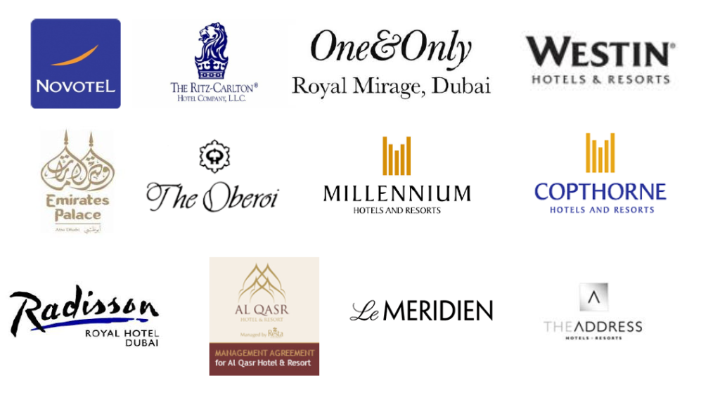 A list of clients we have worked with: Novotel, The Ritz Carlton, One & Only Royal Mirage, Westin, Emirates Palace, The Oberoi, Millennium, Copthorne, Radisson, Al Qasr, Le Meridien, The Address, Dubai
